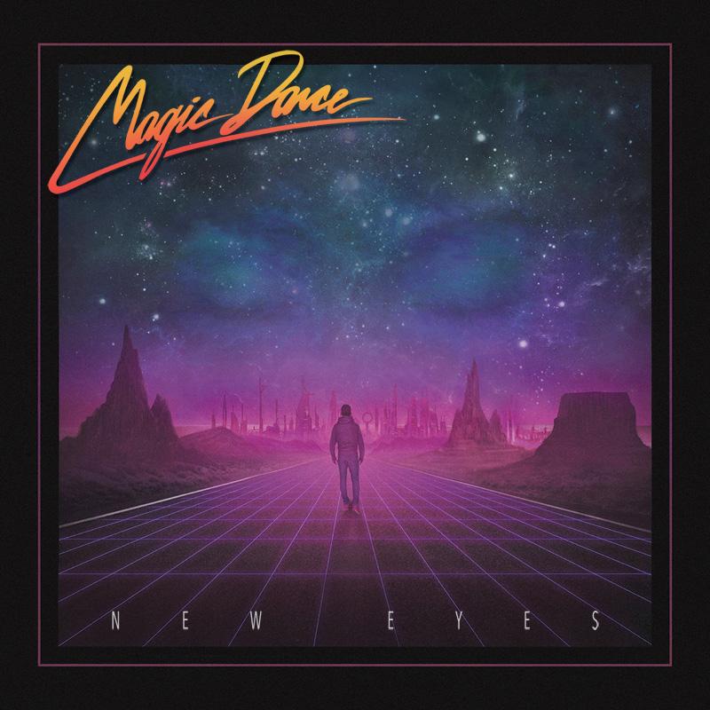 MAGIC DANCE / マジック・ダンス / NEW EYES / ニュー・アイズ