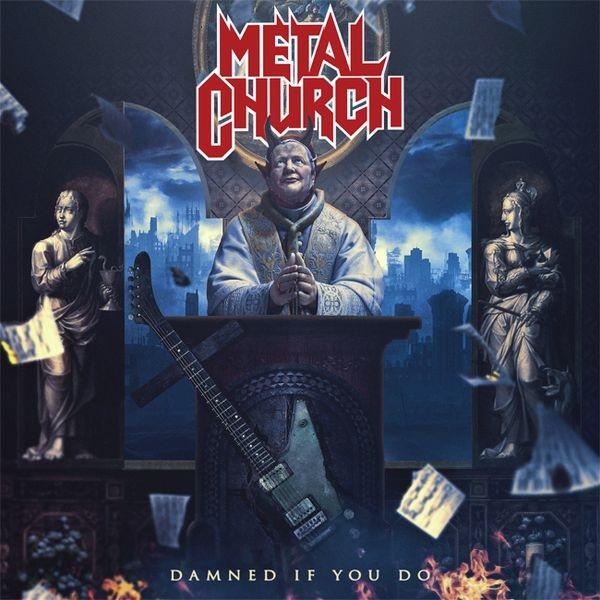 METAL CHURCH / メタル・チャーチ / DAMNED IF YOU DO / ダムド・イフ・ユー・ドゥ<通常盤>
