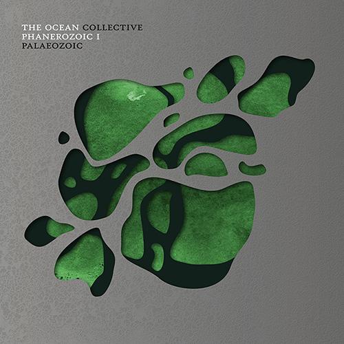 THE OCEAN / ジ・オーシャン / PHANEROZOIC1:PALAEOZOIC / 顕生代~破壊と創生 第一部:古生代