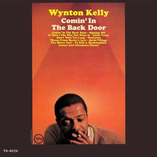 WYNTON KELLY / ウィントン・ケリー / COMIN' IN THE BACK DOOR / カミン・イン・ザ・バック・ドア