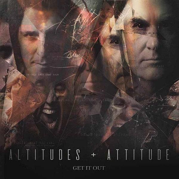 ALTITUDES & ATTITUDE / アルティチューズ&アティチュード / GET IT OUT / ゲット・イット・アウト