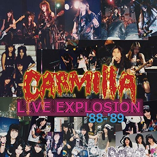 CARMILLA / カーミラ / CARMILLA LIVE EXPLOSION '88-'89 / カーミラ・ライブ・エクスプロージョン '88-'89