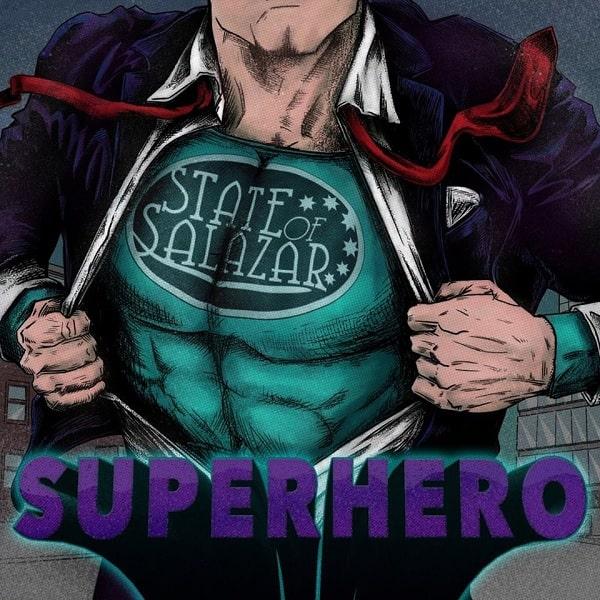 STATE OF SALAZAR / ステイト・オヴ・サラザール / SUPERHERO / スーパーヒーロー