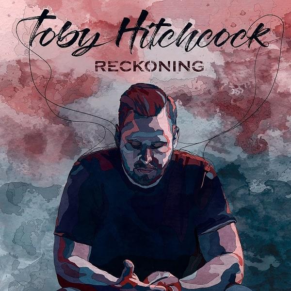 TOBY HITCHCOCK / トビー・ヒッチコック / RECKONING / レコニング