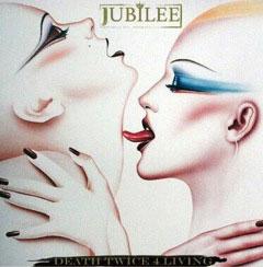 JUBILEE / DEATH TWICE 4 LIVING (通常盤)