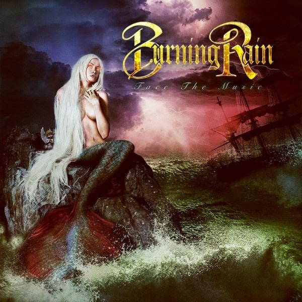 BURNING RAIN / バーニング・レイン / FACE THE MUSIC / フェイス・ザ・ミュージック