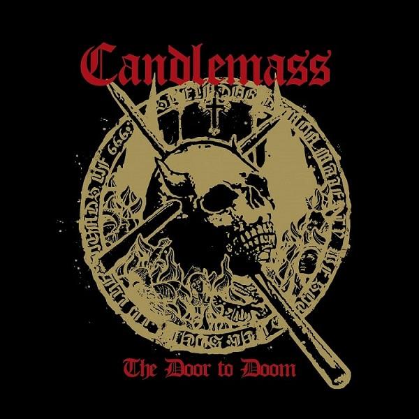 CANDLEMASS / キャンドルマス / THE DOOR TO DOOM / ザ・ドア・トゥ・ドゥーム