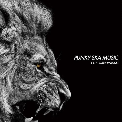 CLUB SANDINISTA! / PUNKY SKA MUSIC