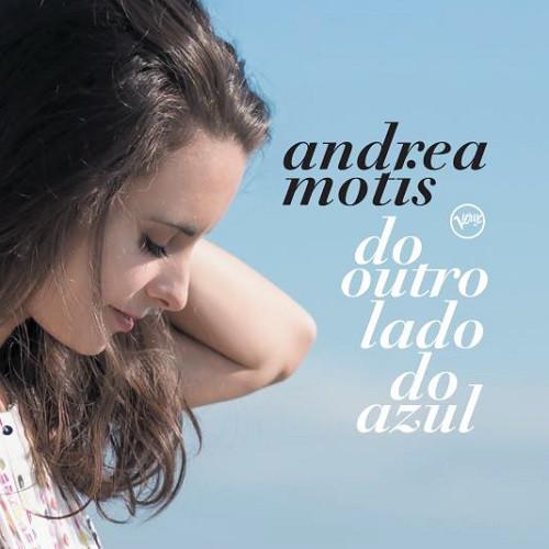 ANDREA MOTIS  / アンドレア・モティス / DO OUTRO LADO DO AZUL / もうひとつの青