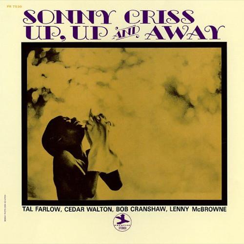 SONNY CRISS / ソニー・クリス / アップ・アップ・アンド・アウェイ(UHQCD)