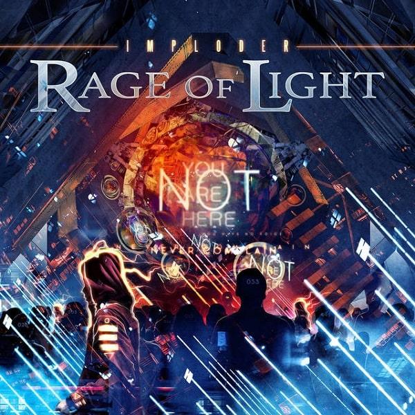 RAGE OF LIGHT / レイジ・オヴ・ライト / IMPLODER / インプローダー