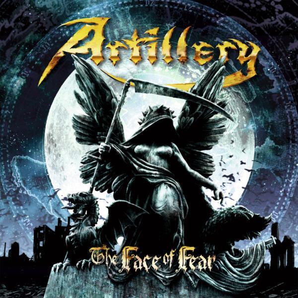 ARTILLERY / アーティレリー / THE FACE OF FEAR / ザ・フェイス・オブ・フィア