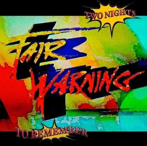 FAIR WARNING / フェア・ウォーニング / TWO NIGHTS TO REMEMBER / トゥー・ナイツ・トゥ・リメンバー<4CD>