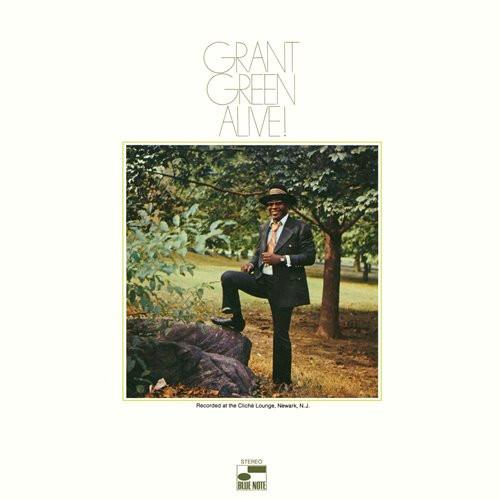 GRANT GREEN / グラント・グリーン / ALIVE! / アライヴ! +3