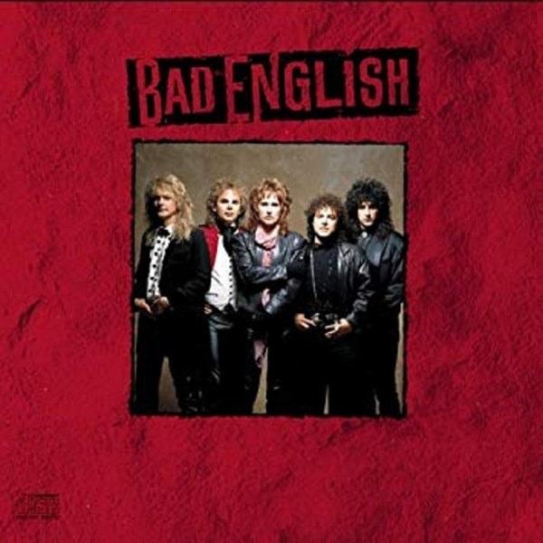 BAD ENGLISH / バッド・イングリッシュ / BAD ENGLISH / バッド・イングリッシュ