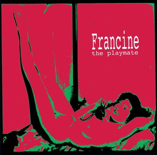 FRANCINE / フランシーネ / PLAYMATE (LP)