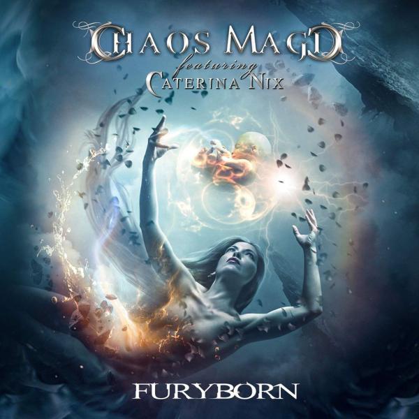CHAOS MAGIC / ケイオス・マジック       / FURY BORN / フューリー・ボーン