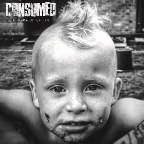 Consumed / A Decade Of No