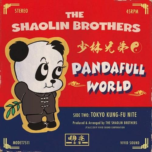 THE SHAOLIN BROTHERS / 少林兄弟 / パンダフル・ワールド/東京カンフーナイト
