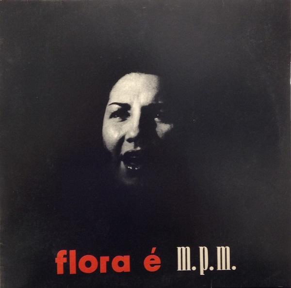 FLORA PURIM / フローラ・プリン / FLORA E MPM (UK)
