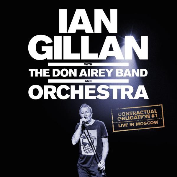 IAN GILLAN / イアン・ギラン / CONTRACTUAL OBLIGATION #1: LIVE IN MOSCOW / コントラクチュアル・オブリゲイション#1:ライヴ・イン・モスクワ