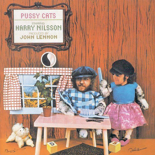 HARRY NILSSON / ハリー・ニルソン / PUSSY CATS / プシー・キャッツ45周年記念盤