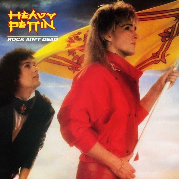 HEAVY PETTIN / ヘヴィ・ペッティン / ROCK AIN'T DEAD