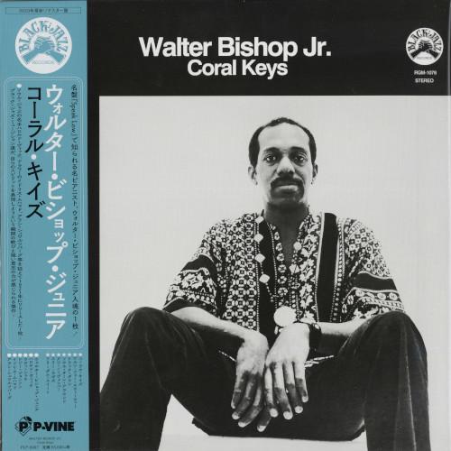 WALTER BISHOP JR / ウォルター・ビショップ・ジュニア / CORAL KEYS / コーラル・キイズ