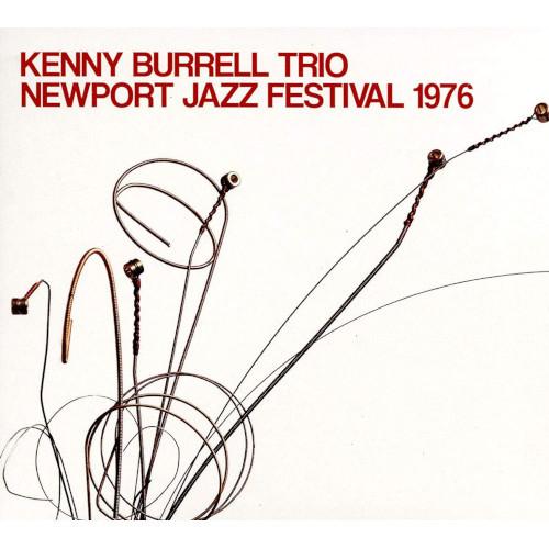 KENNY BURRELL / ケニー・バレル / New Port Jazz Festival 1976