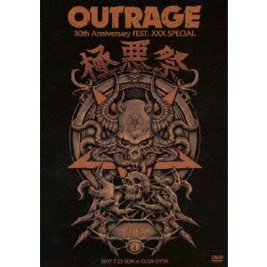 OUTRAGE / アウトレイジ / 極悪祭2017
