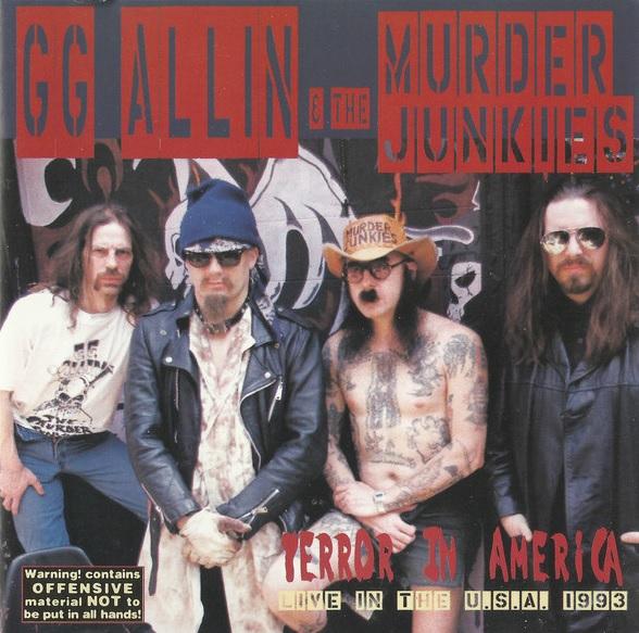 GG ALLIN & THE MURDER JUNKIES / ジージーアリンアンドザマーダージャンキース / TERROR IN AMERICA