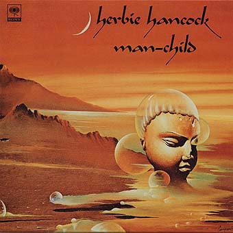 HERBIE HANCOCK / ハービー・ハンコック / Man-Child(LP/180g)