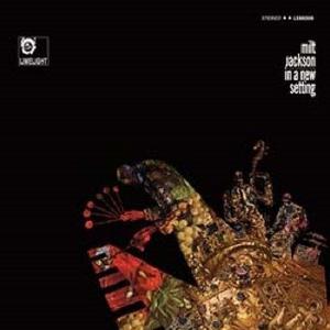 MILT JACKSON / ミルト・ジャクソン / In A New Setting(LP/180g)