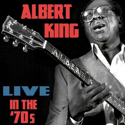LIVE IN THE 70'S/ALBERT KING/アルバート・キング|SOUL/BLUES/GOSPEL ...