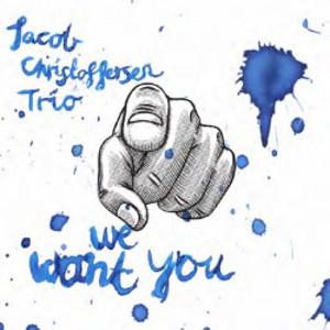 JACOB CHRISTOFFERSEN / ヤコブ・クリストファーセン / We Want You / ウィー・ウォント・ユー