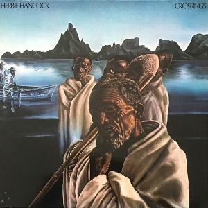 HERBIE HANCOCK / ハービー・ハンコック / Crossings(LP/180g)