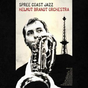 HELMUT BRANDT / ヘルムート・ブラント / Spree Coast Jazz(CD)