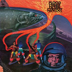 HERBIE HANCOCK / ハービー・ハンコック / Flood(2LP/180g)