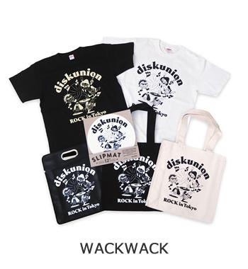 WACKWACK | ROCK in TOKYOのオープンを記念し6名のアーティストやブランドとのコラボレーションが実現。 | ディスクユニオン ROCK in TOKYO